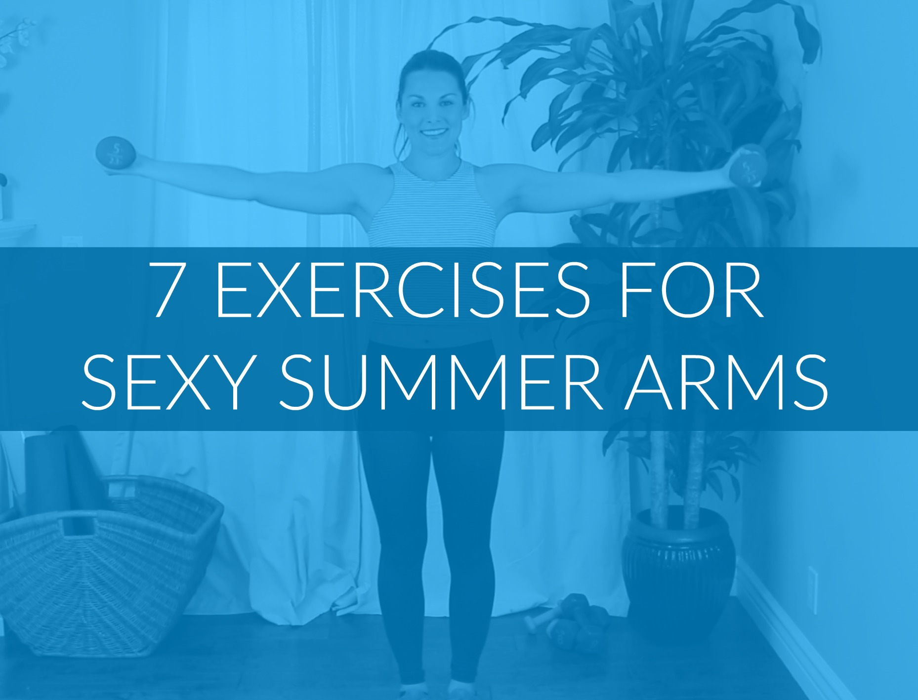 7 Exercise Arm Workout Video