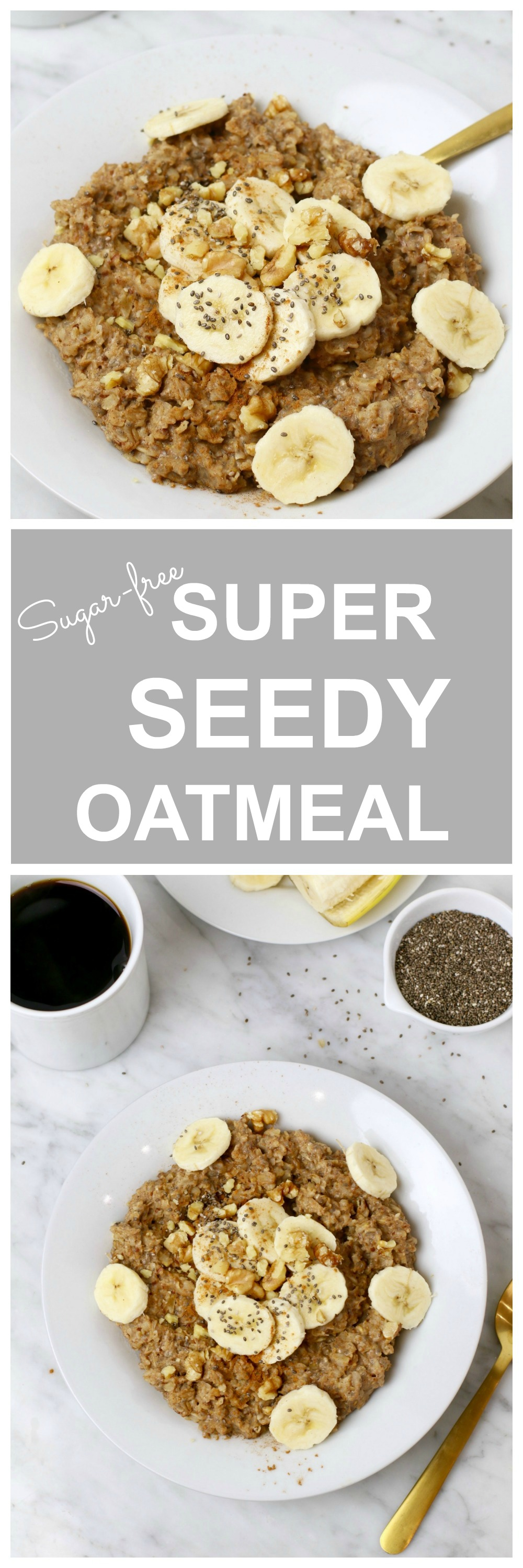 Superseed Oatmeal - sugar-free, vegan, naturally sweetened with fresh fruit and spice.