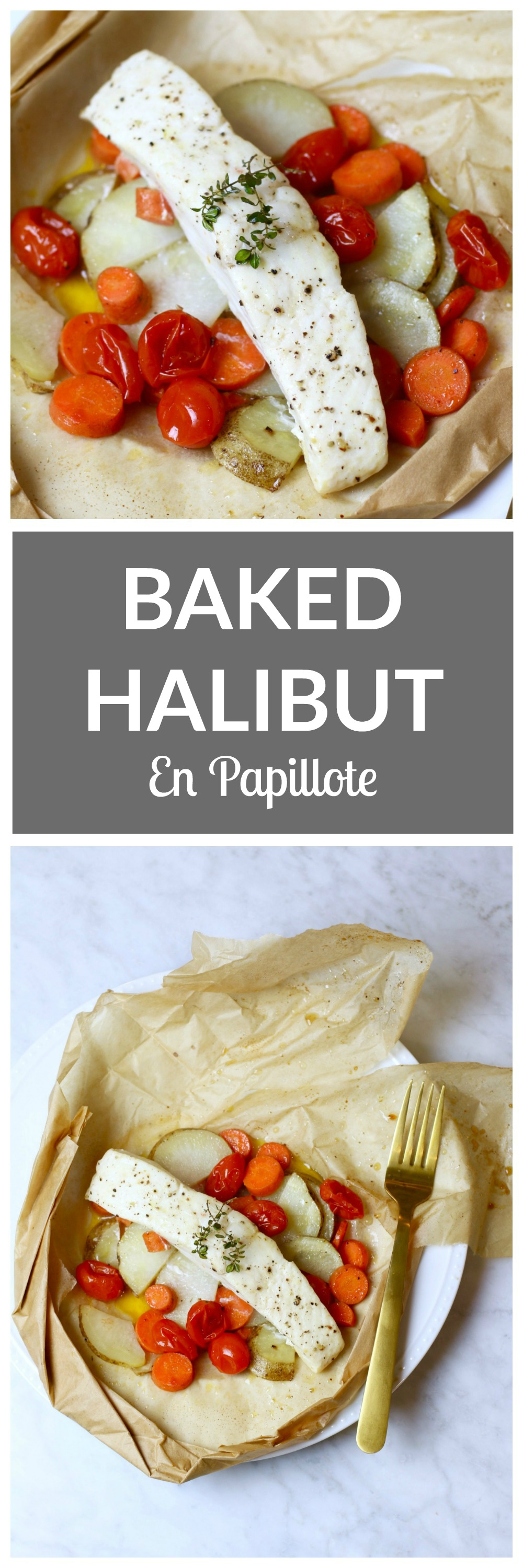 Halibut en Papillote - an easy, delicious and healthy way to cook fish!