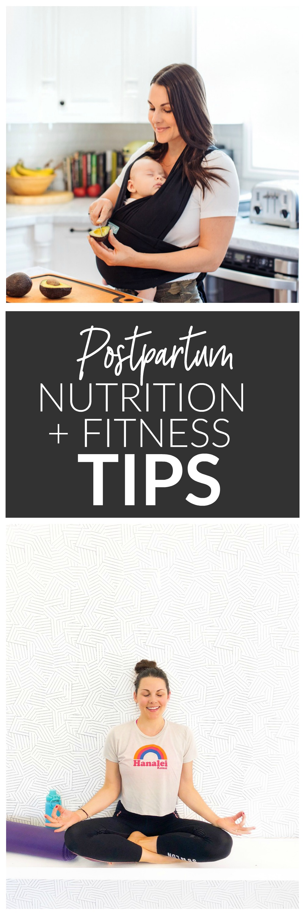 Postpartum Nutrition + Fitness Tips