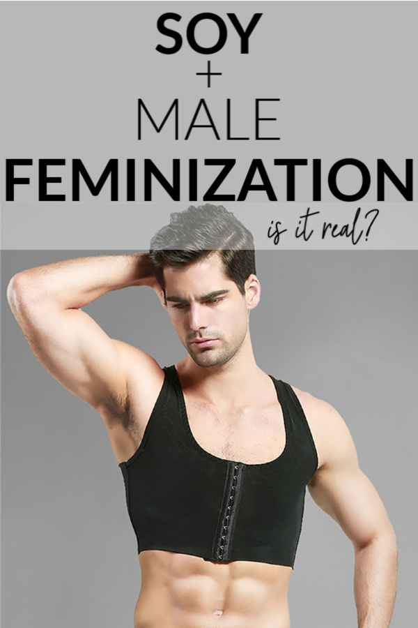 soy and male feminization pin