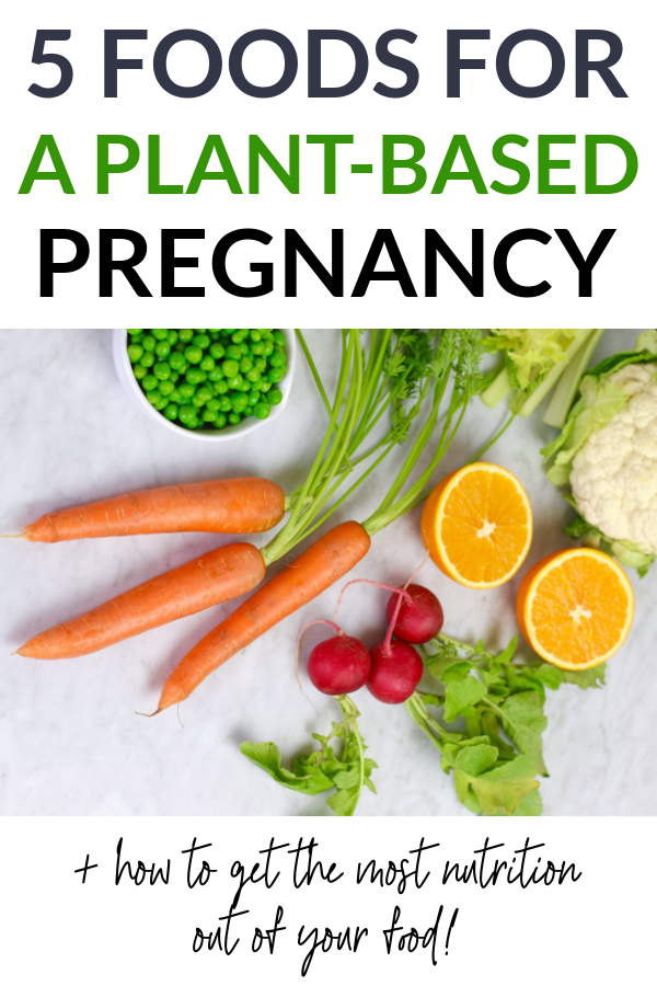 foods for plant-based pregnancy pin